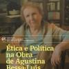 I Congresso Internacional do Círculo Literário Agustina Bessa-Luís