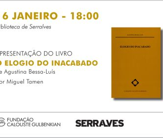 O Elogio do Inacabado apresentado na Biblioteca de Serralves