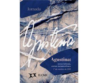Agustina: novas leituras, outras metamorfoses.